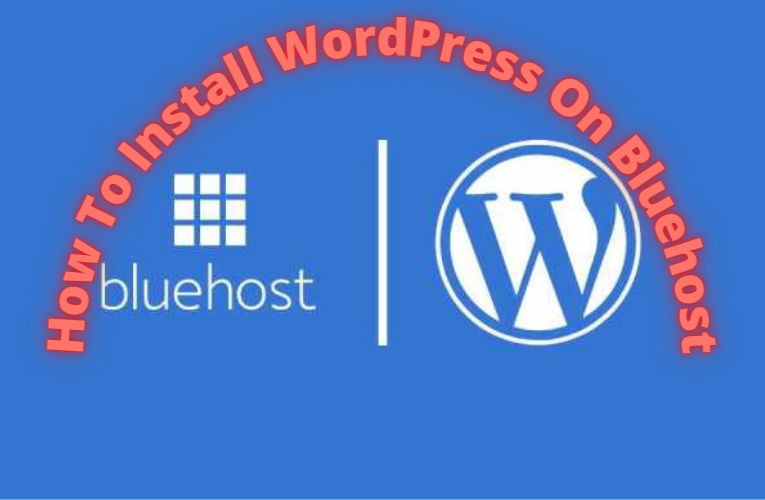 How to install WordPress site on Bluehost hosting